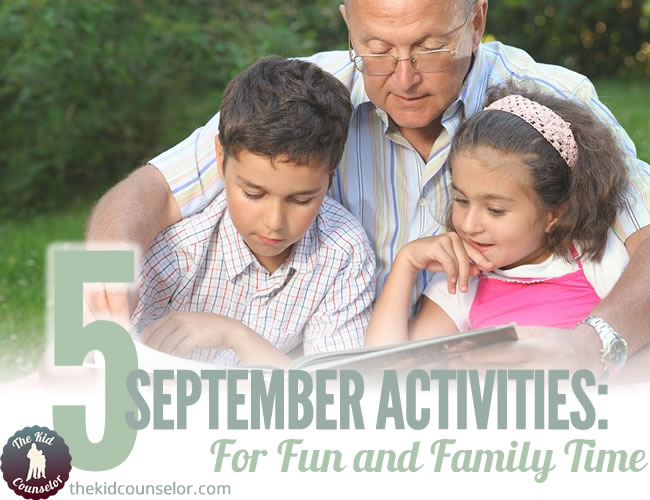 September Activities for Fun and Family Time: 5 Ideas