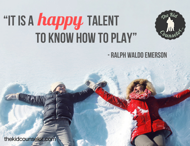 It is a happy talent to know how to play - Ralph Waldo Emerson
