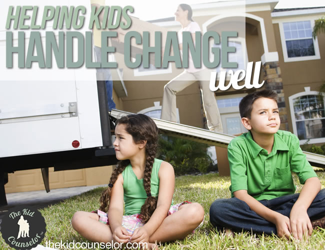 Helping Kids Handle Change Well