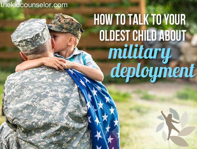 How to Talk to Your Oldest Child About Military Deployment
