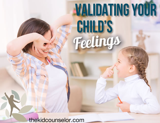 Validating Your Child's Feelings